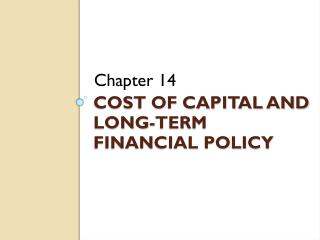Cost of capital and long-term financial policy