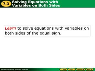 Learn  to solve equations with variables on both sides of the equal sign.