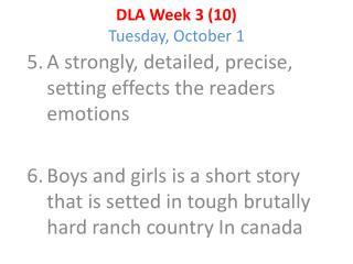 DLA Week 3 (10) Tuesday, October 1