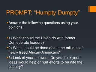 "PROMPT: ""Humpty Dumpty"""