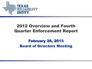 2012 Overview and Fourth Quarter Enforcement Report