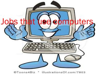 Jobs that use computers