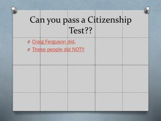 Can you pass a Citizenship Test??