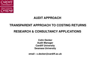 AUDIT APPROACH   TRANSPARENT APPROACH TO COSTING RETURNS   RESEARCH  CONSULTANCY APPLICATIONS