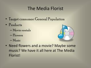 The Media Florist