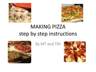 MAKING PIZZA step by step instructions