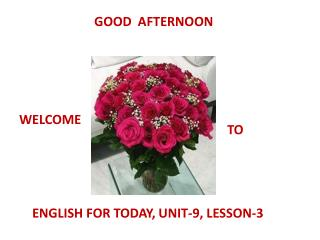 ENGLISH FOR TODAY, UNIT-9, LESSON-3