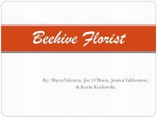 Beehive Florist