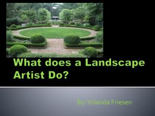 What does a Landscape Artist Do?