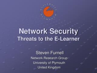 Network Security Threats to the E-Learner