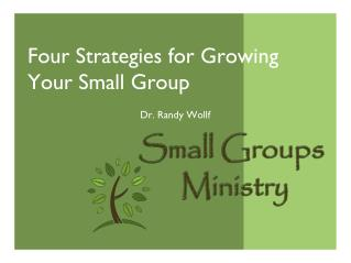 Four Strategies for Growing Your Small Group