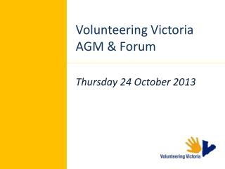 Volunteering Victoria AGM & Forum