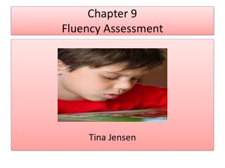Chapter 9  Fluency Assessment