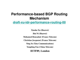 Performance-based BGP Routing Mechanism draft-xu-idr-performance-routing-00