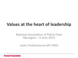 Values at the heart of leadership