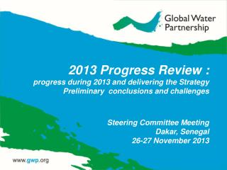 Steering Committee Meeting Dakar, Senegal 26-27 November 2013