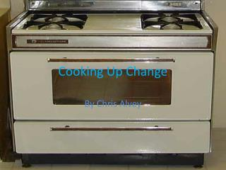 Cooking  U p Change
