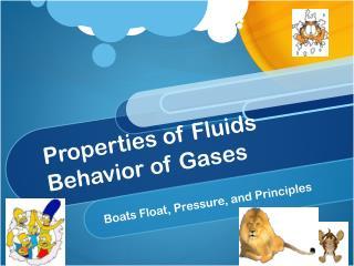 Properties of Fluids Behavior of Gases