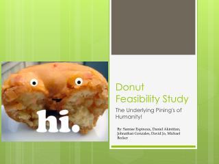 Donut Feasibility Study