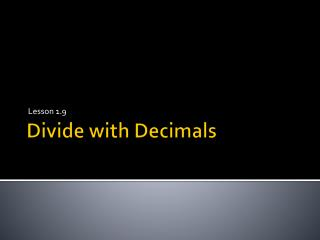 Divide  with Decimals