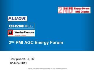 2 nd  PMI AGC Energy Forum