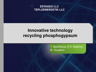 Innovative technology  recycling phosphogypsum