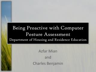 Being Proactive with Computer Posture Assessment Department of Housing and Residence Education