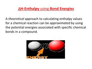 D H-Enthalpy  using  Bond Energies