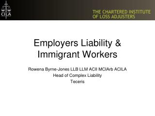 Employers Liability  Immigrant Workers