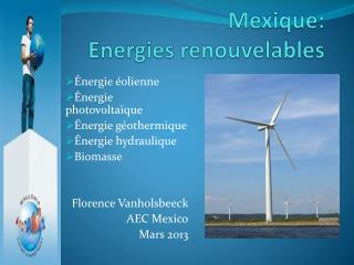 Mexique: Energies renouvelables