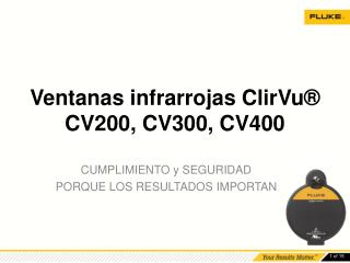 Ventanas infrarrojas  ClirVu ® CV200, CV300, CV400