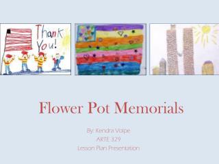 Flower Pot Memorials