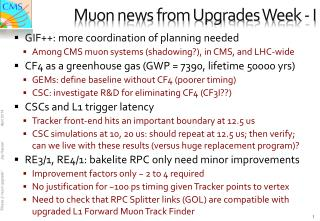 Muon news from Upgrades Week - I