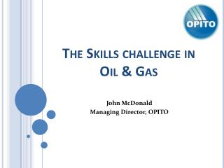 The Skills challenge in Oil & Gas