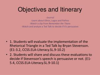 Objectives and Itinerary