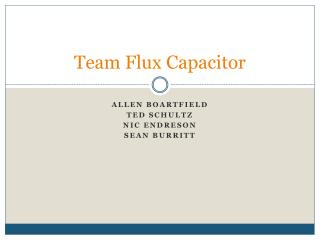 Team Flux Capacitor