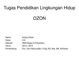 Tugas Pendidikan Lingkungan Hidup OZON