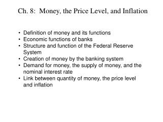 Ch. 8:  Money, the Price Level, and Inflation