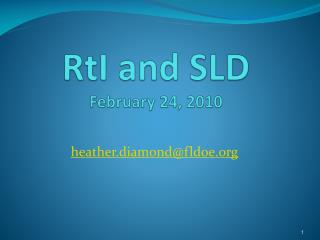 RtI and SLD February 24, 2010