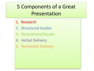 5 Components of a Great Presentation