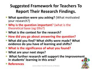 Suggested Framework for Teachers To Report Their Research Findings.