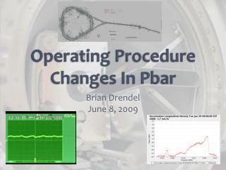 Operating Procedure Changes In Pbar