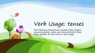 Verb Usage: tenses