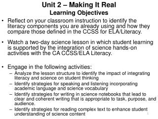 Unit 2 – Making It Real Learning Objectives