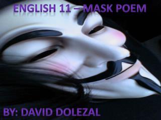 English 11 – Mask Poem
