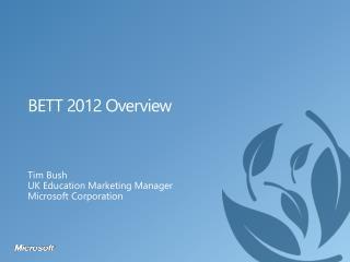 BETT 2012 Overview