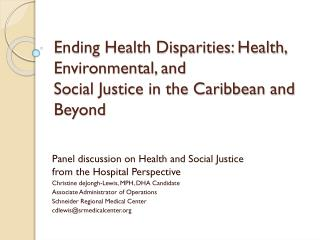 Ending Health Disparities: Health, Environmental, and  Social Justice in the Caribbean and Beyond