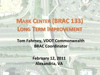 Mark Center (BRAC 133)  Long Term Improvement