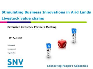 Stimulating Business Innovations in Arid Lands Livestock value chains