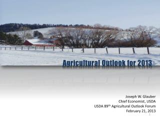 Agricultural Outlook for 2013